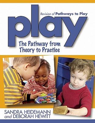 Play By Heidemann, Sandra/ Hewitt, Deborah