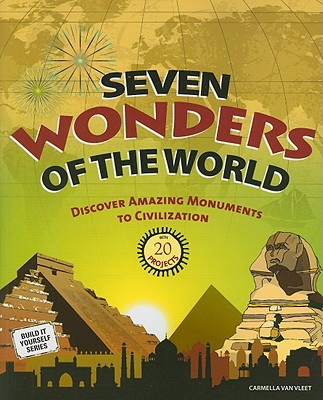 Seven Wonders of the World By Van Vleet, Carmella